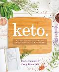 Keto The Complete Guide to Success on The Ketogenic Diet including Simplified Science & No cook Meal Plans