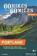 60 Hikes Within 60 Miles Portland 6th Edition