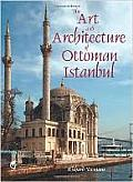 Art & Architecture of Ottoman Istanbul