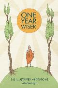 One Year Wiser 365 Illustrated Meditations