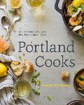 Portland Cooks: Recipes from the City's Best Restaurants and Bars