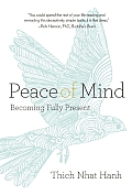 Peace of Mind Becoming Fully Present