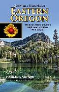 100 Hikes Eastern Oregon 3rd Edition
