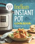 Indian Instant Pot Cookbook Traditional Indian Dishes Made Easy & Fast